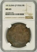 1813-lima Peru 8 Reales - Fernando Vii Colonial Milled Coinage - Ngc Ms63
