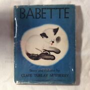 Babette Signed 4th Ed 1937 Childrenand039s Book Clare Turlay Newberry Cats Kittens
