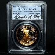 1986-w 50 Proof Gold Eagle ✪ Pcgs Pr-69-dcam ✪ Gerald R Ford Signed ◢trusted◣