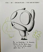 Edgar Plans You Are My Hero Coa Original Drawing Unique Edition Of 500 Signed