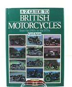 A-z Guide To British Motorcycles From The 1930 To The 1970 Cyril Ayton Free Ship