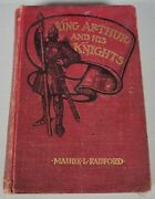 Antique Collectible Book And039king Arthur And His Knightsand039 Radford 1905
