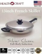 5ply Health Craft 13-inch French Gourmet Skillet W/vented Lid Magnetic T304s