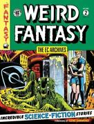 The Ec Archives Weird Fantasy Volume 2 - Hardcover By Gaines, Bill - Very Good