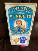 Pabst Blue Ribbon Wood Sign Be Nice To The Bartender