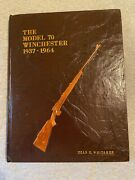 The Model 70 Winchester 1937-1964. Signed 1978 1st Edition Author Whitaker
