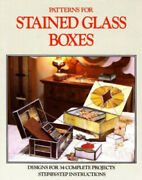Patterns For Stained Glass Boxes 34 Full-size Patterns - Step-by-step