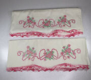 Vintage Pair Pillowcases Large Embroidered Pink Flowers, Crochet Scallop Edge