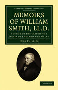 Memoirs Of William Smith Ll.d. Author Of The And039map Of The Strata Of England