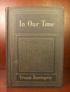 Ernest Hemingway In Our Time First Edition 1925 Boni And Liveright