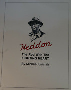 Heddon Rod With Fighting Heart Sc 1st Ed Bamboo Fly Book
