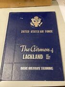 Us Air Force Basic Training Yearbook Lackland Af Base