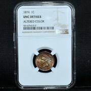 1874-p Indian Head Cent ✪ Ngc Unc Details ✪ 1c Uncirculated Altered Col◢trusted◣