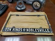 Nos Don Hinds Ford Noblesville Indiana Metal Chrome License Plate Frame 1955