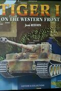 Ww2 Germany Tiger 1 On The Western Front Reference Book