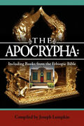 The Apocrypha Including Books From The Ethiopic Bible By Joseph B. Lumpkin