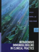 Intravenous Immunoglobulins In Clinical Practice By Martin L. Lee