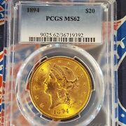 1894 20 Gold Liberty Pcgs Ms62 - Great Color And A Beauty
