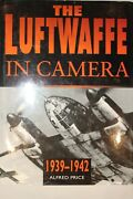 Ww2 German The Luftwaffe In Camera 1939-1942 Reference Book