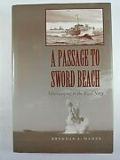 Ww2 British Rn Royal Navy A Passage To Sword Beach Minesweeping Reference Book