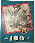Wwii Us Army106th Infantry Division Booklet - The Story Of The 106th Infantry