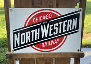 Chicago Railway And North Western Railroad Porcelain Sign