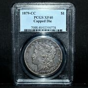 1879-cc Morgan Silver Dollar ✪ Pcgs Xf-40 ✪ 1 Capped Die Extra Fine ◢trusted◣