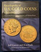Encyclopedia Of U.s. Gold Coins 1795-1933 By Jeff Garrett And Ron Guth 2006 1st Ed
