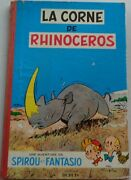 Spirou And Fantasio The Horn Of Rhinoceros Eo 1955 Good Condition Edition Since
