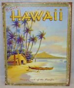 Visit Hawaii - Playground Of The Pacific - Metal Sign, New Discontinued Buy Now