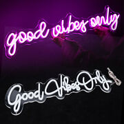 Good Vibes Only Acrylic Led Neon Signs Art Wall Lights Fits For Beer Bar Club Us