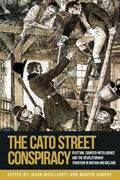 The Cato Street Conspiracy Plotting Counter-intelligence And The