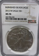 2012-w American Silver Eagle Burnished Certified Ngc Ms70 Mint Condition 028
