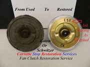 Restoration Service For Original Schwitzer, Eaton And Early Corvette Fan Clutches