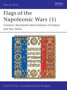 Flags Of The Napoleonic Wars 1 Colours, Standards And Guidons Of France And