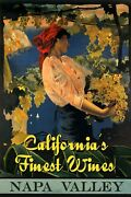 California Finest Red White Wines Napa Valley Grapes Vintage Poster Repo Free Sh