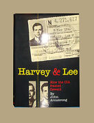 Harvey And Lee How The Cia Framed Oswald By John Armstrong 2003 Jfk Kennedy