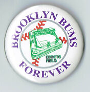 1980s Brooklyn Bums Forever Ebbets Field Pin Dodgers 1.7