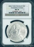 2006 P Ben Franklin Founding Father Silver Dollar Coin 1 Ngc Ms 70 Ms70 Perfect