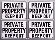 ''private Property Keep Out'' 10 X 7 Signs, Metal 4 Sign Set