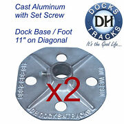 2 Boat Dock Base Foot Stand Pad. Aluminum Dock Hardware. Pier Stand Stanchion