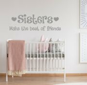 Sisters Make The Best Of Friends   Wall Quote Sticker Art Decal Kids Bedroom