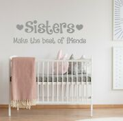 Sisters Make The Best Of Friends | Wall Quote Sticker Art Decal Kids Bedroom