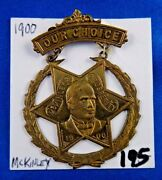 1900 William Mckinley And Prosperity Presidential Campaign Political Pin Button