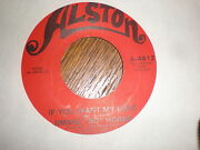 Jimmie Bo Horne 45 If You Want My Love Alston