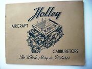 1943 Holley Aircraft Carburetors Booklet - Lots Of Pics Of Military Airplanes