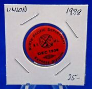 1938 North Pacific Department Express Div. December Union Pin Pinback Button 1
