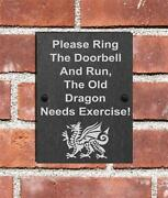 Ring The Doorbell And Run Funny Natural Slate Sign Plaque 3 Sizes Old Dragon