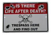 Is There Life After Death Trespass Find Out 8x12 Metal Plate Parking Sign