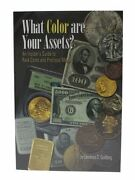 An Insiderand039s Guide To Rare Coins And Precious Metals What Color Are Your Assets